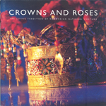 Crowns and Roses